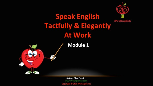 Speak English Tactfully & Elegantly - Module I