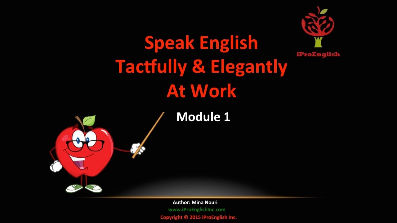 Speak English Tactfully & Elegantly - Module I