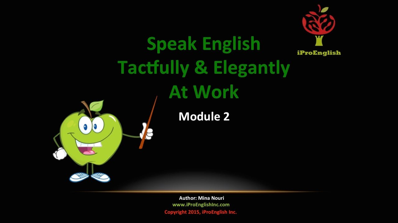 Speak English Tactfully & Elegantly - Module II