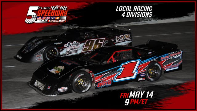 Local Racing at Five Flags - Replay -...