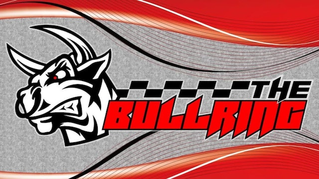 The Bullring Live from the Oxford 250 - August 26, 2021