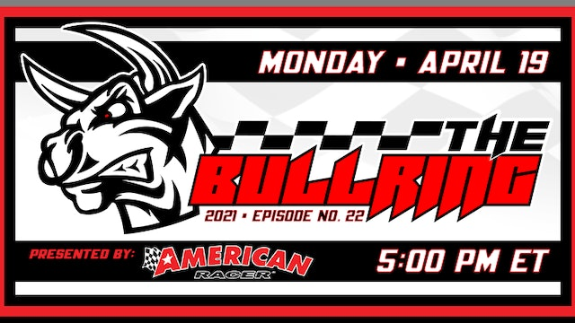 The Bullring Presented by American Racer - April 19, 2021