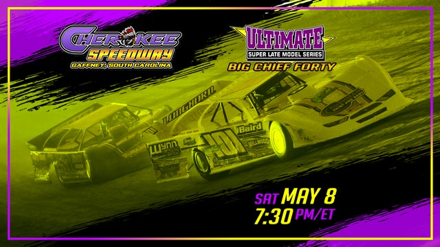 ULTIMATE Super Late Models at Cherokee - Replay - May 8, 2021 - Part 2