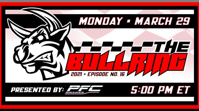 The Bullring Presented by PFC Brakes ...