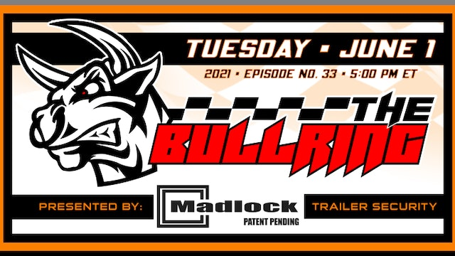 The Bullring Presented by Madlock - June 1, 2021