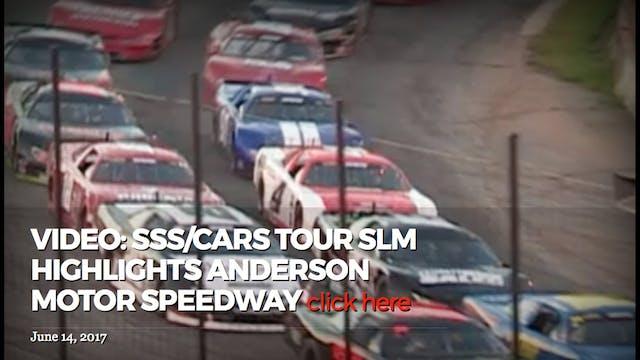 SSS/CARS Tour SLMl Highlights Anderso...