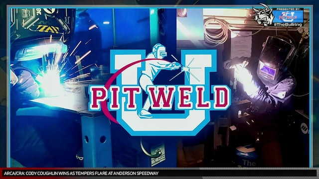 #TheBullring Episode 63 - Presented by Pit Weld U
