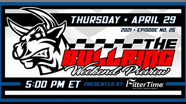 The Bullring Presented by FilterTime - April 29, 2021