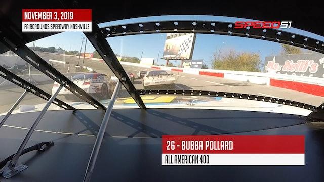 Bubba Pollard All American 400 at Nashville - On Board - Nov. 3, 2019