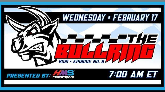 The Bullring Presented by HMS - Feb. 17, 2021