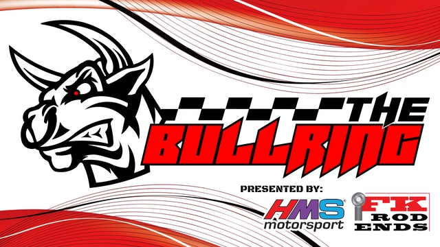 #TheBullring Ep. 72 - Presented by FK Rod Ends & HMS Motorsport