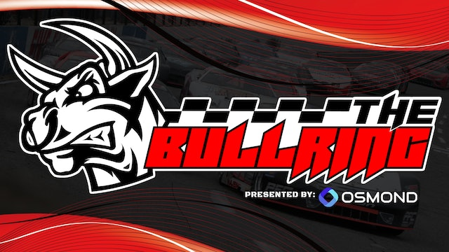 The Bullring presented by Osmond - Sept.29, 2021