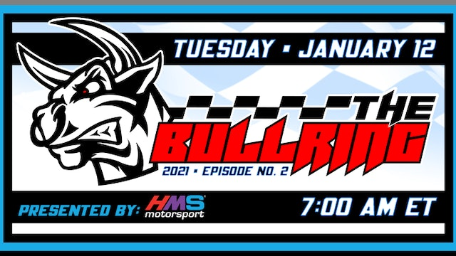 The Bullring Presented by HMS - Jan. 12, 2021