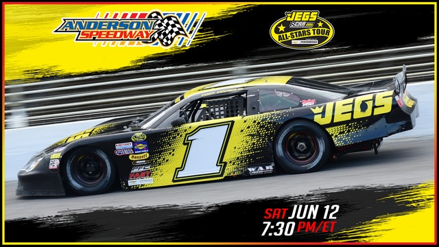 JEGS/CRA All-Stars Tour at Anderson - Replay - June 12, 2021 - Part 2