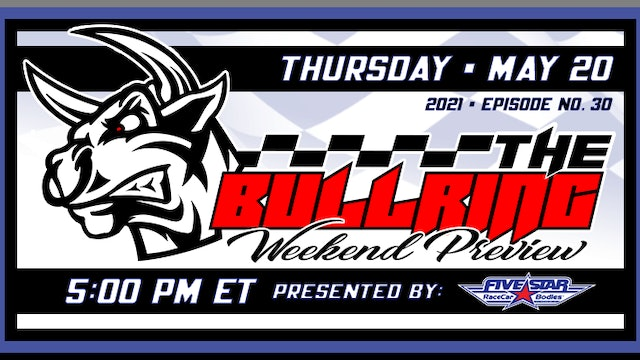 The Bullring Presented by Five Star - May 20, 2021