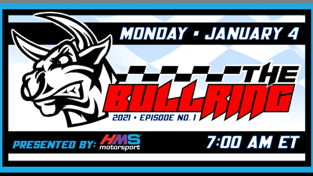 The Bullring Presented by HMS - Jan. 4, 2021