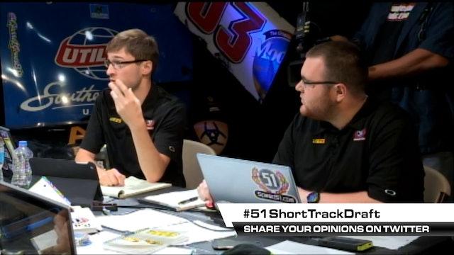 51 Short Track Draft War Room Episode 4 - Last Shot