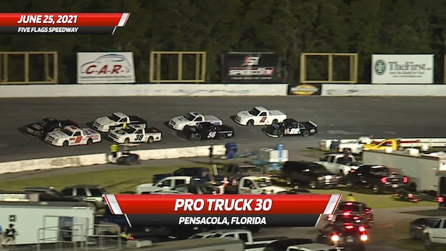 Pro Truck 30 at Five Flags Speedway - Highlights - June 25, 2021