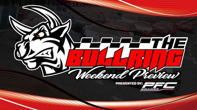 The Bullring Weekend Preview presented by PFC Brakes - August 12, 2021