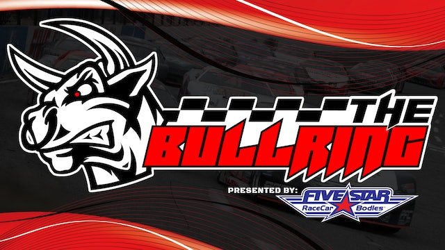 The Bullring presented by Five Star Bodies - August 9, 2021