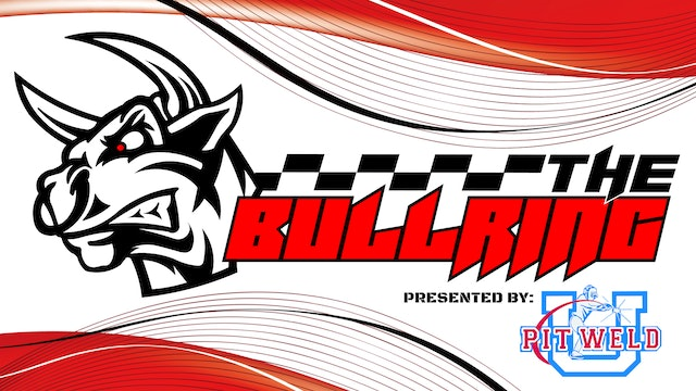 #TheBullring Episode 65 - Presented by Pit Weld U