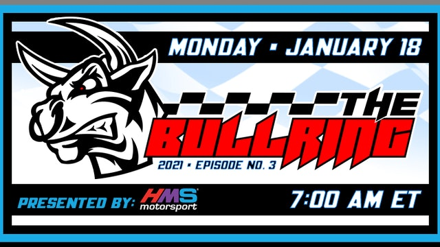 The Bullring Presented by HMS - Jan. 18, 2021