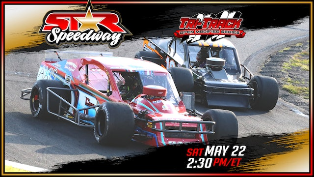 Tri-Track Open Modified Series at Star - Replay - May 22, 2021