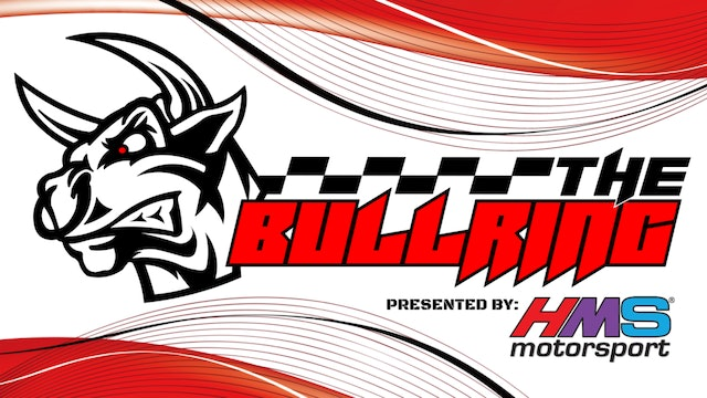 #TheBullring Ep. 74 - Presented by HMS Motorsport