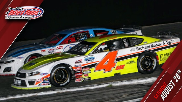 PPV Saturday - Oxford 250 at Oxford Plains - August 28, 2021
