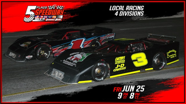 LIVE Weekly Racing at Five Flags - June 25, 2021