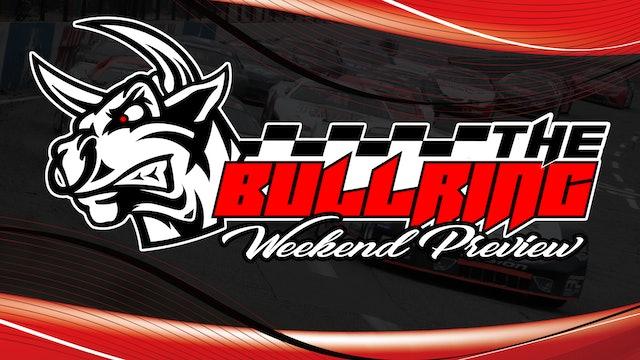 The Bullring Weekend Preview - June 24, 2021