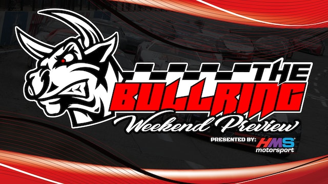 The Bullring Weekend Preview presented by HMS Motorsport - Sept. 16, 2021