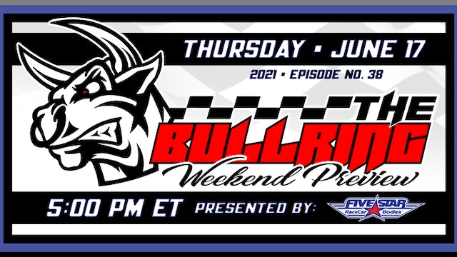 The Bullring Presented by Five Star - June 17, 2021
