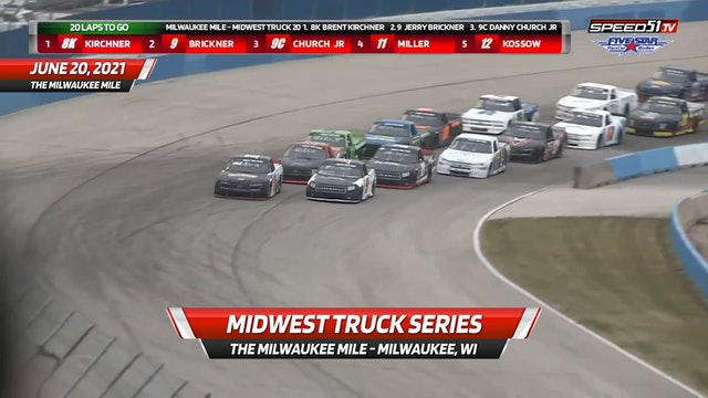Midwest Truck Series at The Milwaukee Mile - Highlights - June 20, 2021