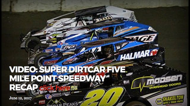 Super DirtCar Five Mile Point Recap J...