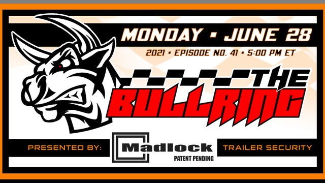 The Bullring Presented by Madlock - June 28, 2021