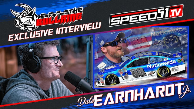 Dale Jr. Exclusive Interview on The Bullring