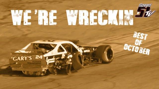 We're Wreckin'! - OCTOBER (Vimeo)