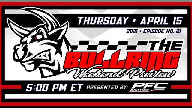 The Bullring Presented by PFC Brakes - Replay - April 15, 2021