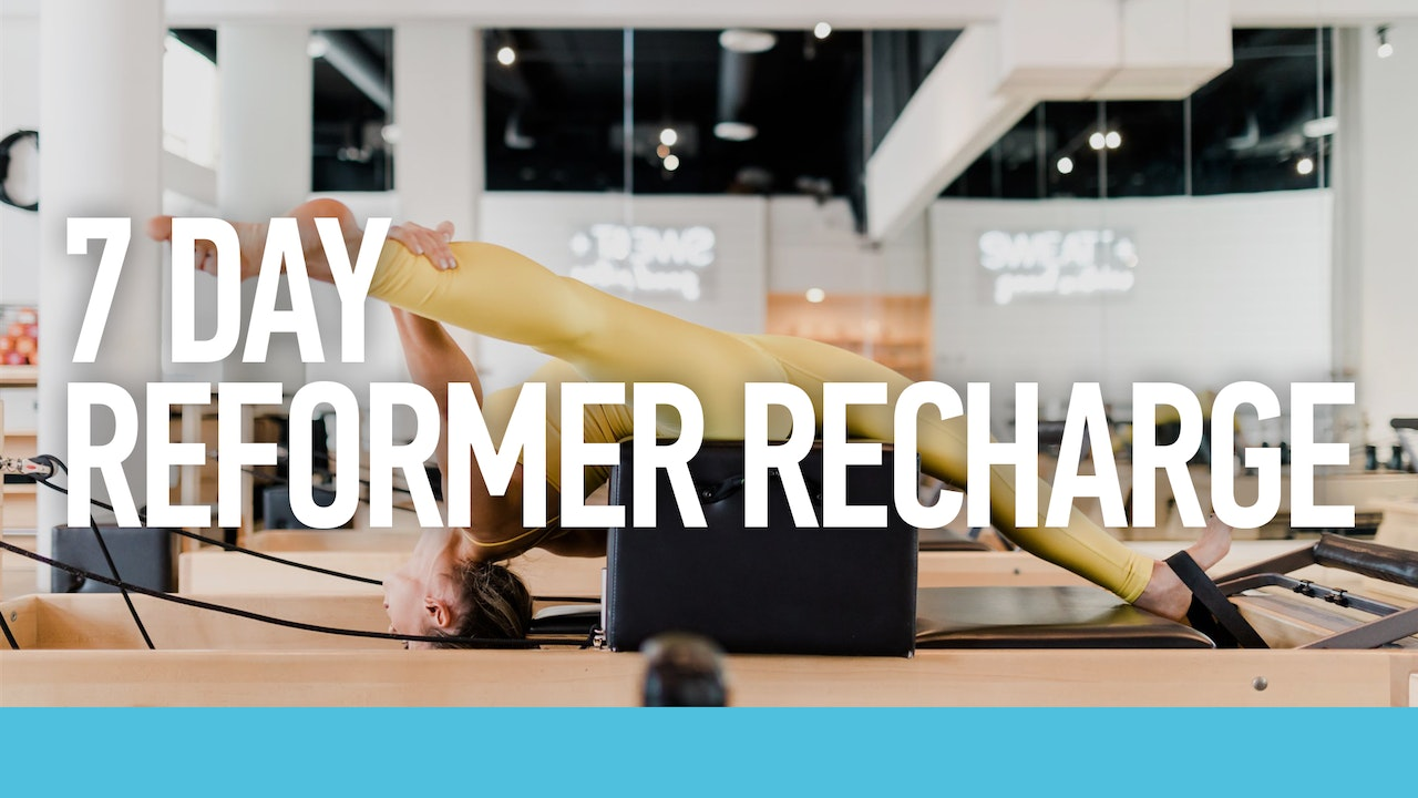 7 Day Reformer Recharge