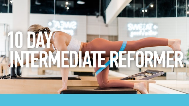 10 Day Intermediate Reformer