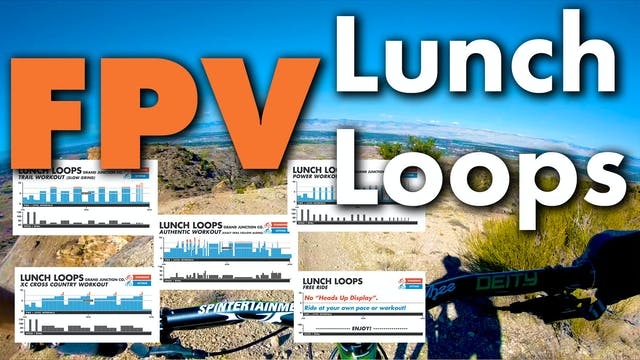 Lunch Loops FPV 5 Video Collection