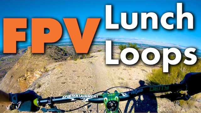 Lunch Loops FPV First Person View Collection