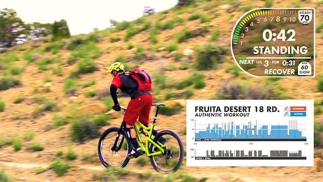 "Fruita Desert ""AUTHENTIC"" Workout"