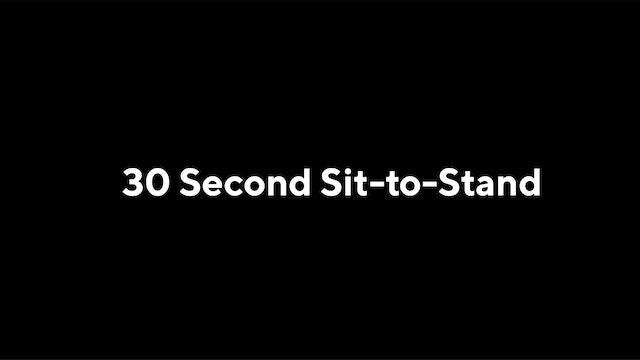 30 Second Sit-to-Stand