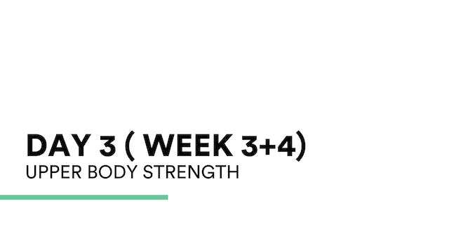 Upper Body Strength (week 3+4 | Day 3)