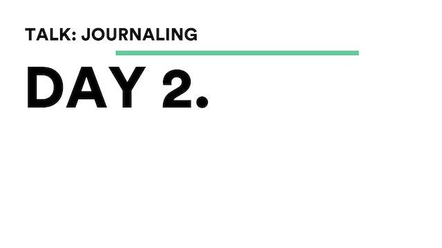 Day 2 - Talk: Journaling