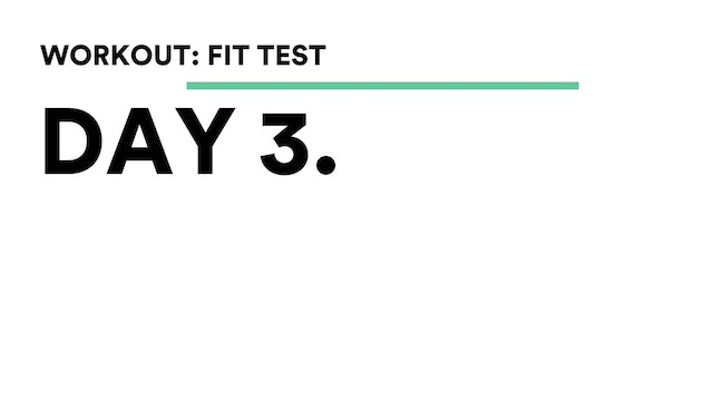 Day 3 - Workout: FIT Test With Brooke