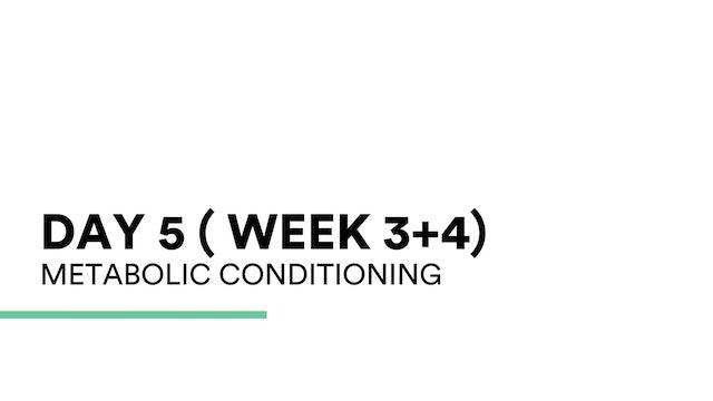 Met Conditioning (week 3+4 | Day 5)