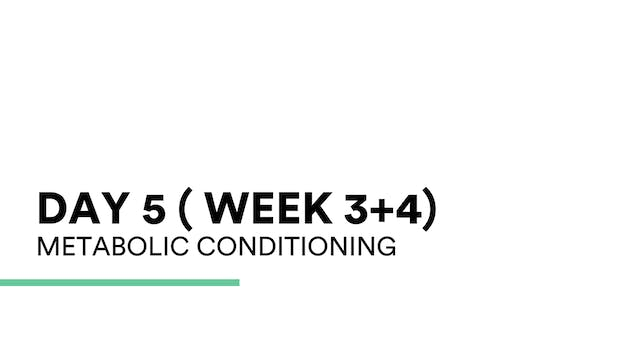 Met Conditioning (week 3+4 | Day 5)